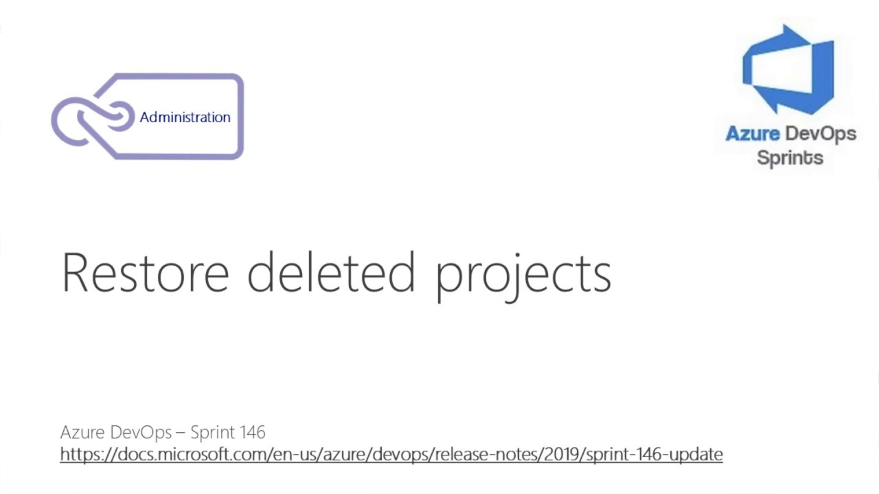#azuredevopssprints 146 - Restore deleted projects