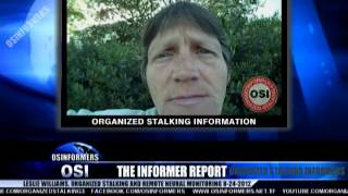 The Informer Report 8-24-2012 Leslie Williams Organized Gang Stalking and Remote Neural Monitoring