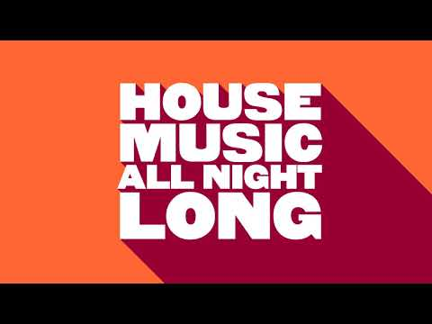 Kevin McKay - House Music All Night Long (Continuous DJ Mix)