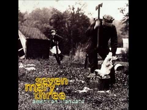 Seven Mary Three - My My