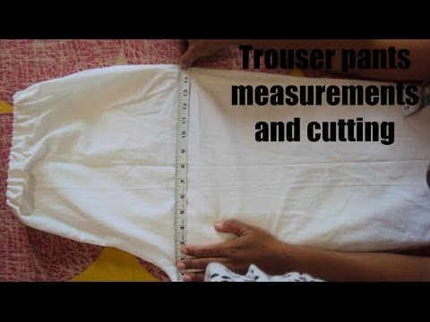 how-to-make-trouser-pants-(measurement-and-cutting)