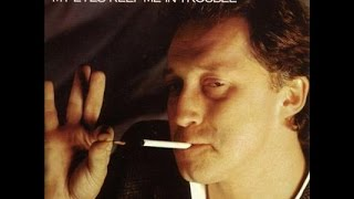 David Wilcox  - My Eyes Keep Me In Trouble (Full Album)