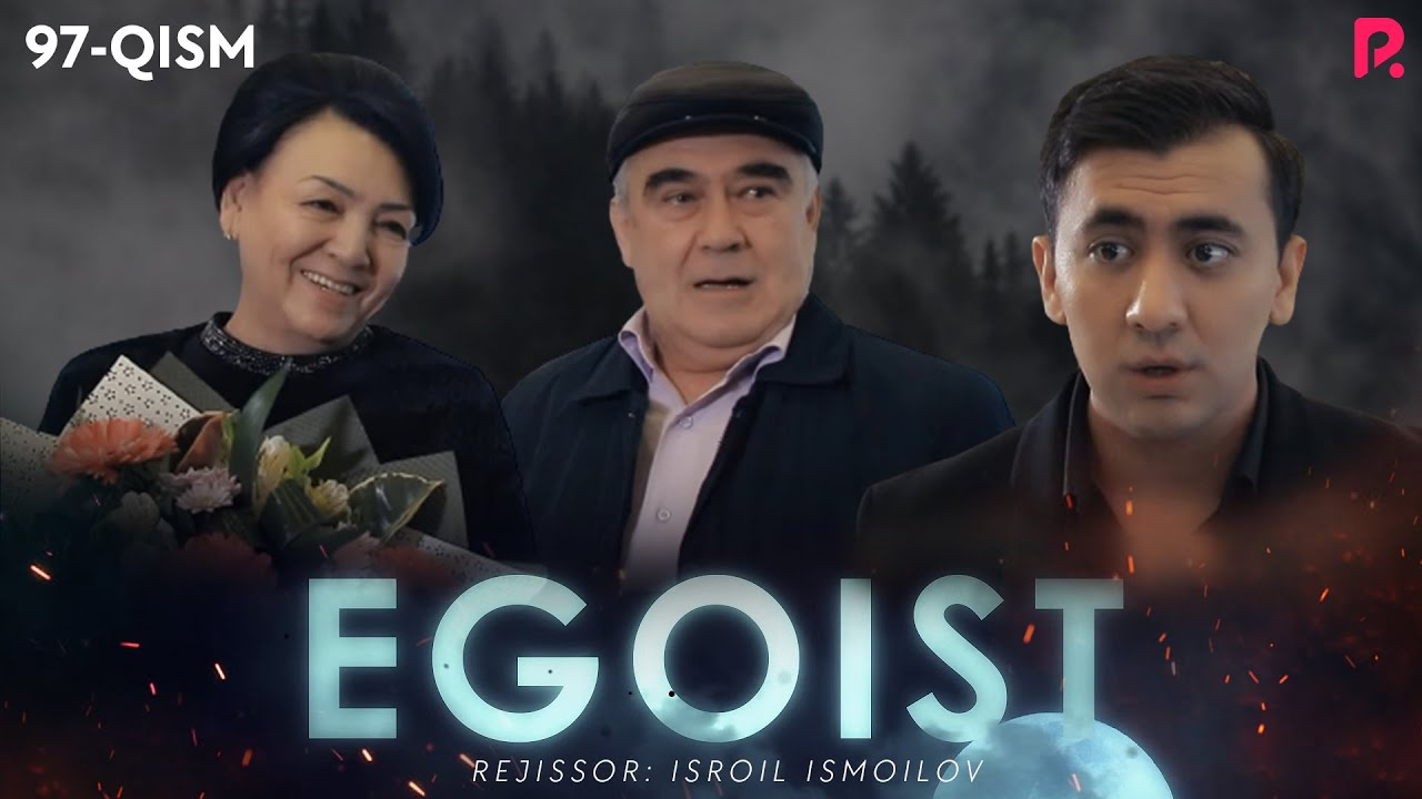 Egoist 97-qism (o'zbek serial)