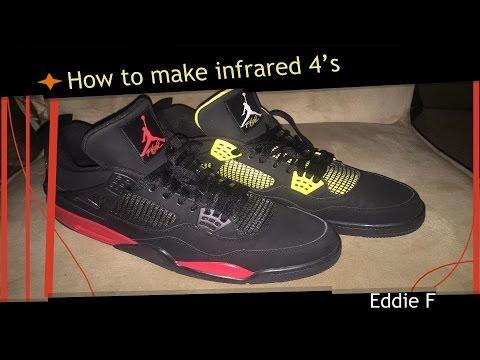 How to make custom Jordans Air jordan 4 infrared