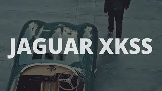 Jaguar XKSS Launch Film (45 Second Version)
