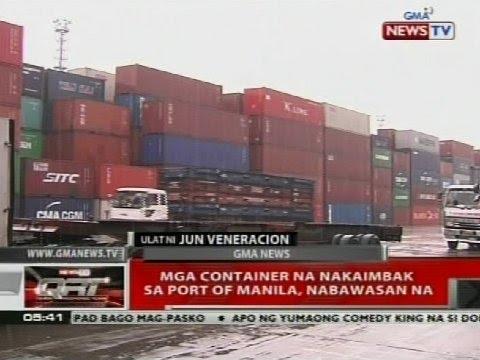 QRT: Mga container na nakaimbak sa Port of Manila, nabawasan na