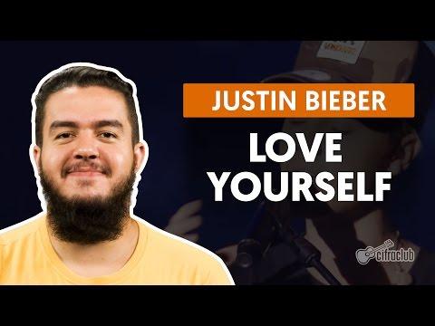 Love Yourself - Justin Bieber (aula de violão completa)
