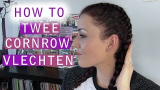 Twee cornrow vlechten ❤ tutorial | Beautygloss