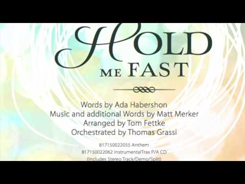 He Will Hold Me Fast   anthem video - Arranged by Tom Fettke