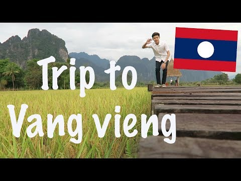 TRIP TO VANG VIENG LAOS