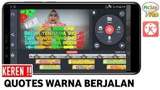Download lagu CARA TERBARU MEMBUAT VIDEO QUOTES WARNA BERJALAN DI KINEMASTER