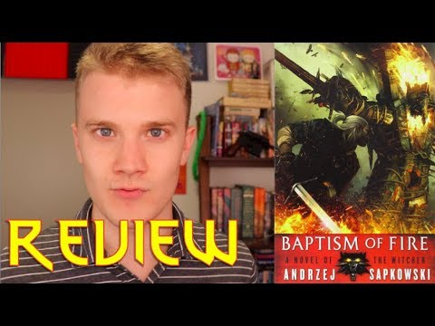 BAPTISM OF FIRE (Book 5 of THE WITCHER series) by Andrzej Sapkowski- Book Review thumbnail