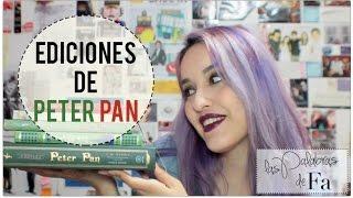 Mis ediciones de Peter Pan | LasPalabrasDeFa