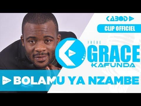 GRACE KAFUNDA - BOLAMU YA NZAMBE - CLIP OFFICIEL