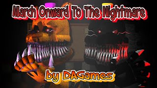 - SFM Fredbear and Nightmare music by DAGames March onward