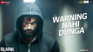 Warning Nahi Dunga - Blank   Sunny Deol,Karan Kapadia,Ishita  Amit Mishra,Enbee,Raghav,Kumaar  3May