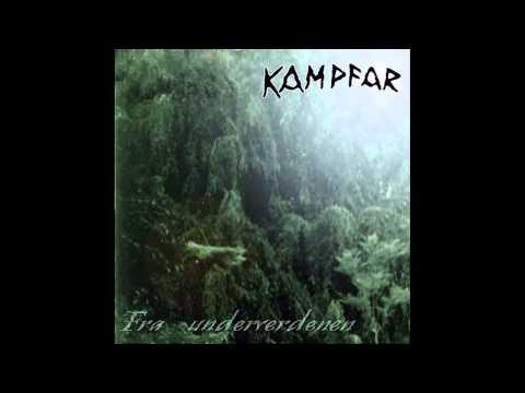 Kampfar  Fra Underverdenen full album