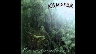 Kampfar - Fra Underverdenen (full album)