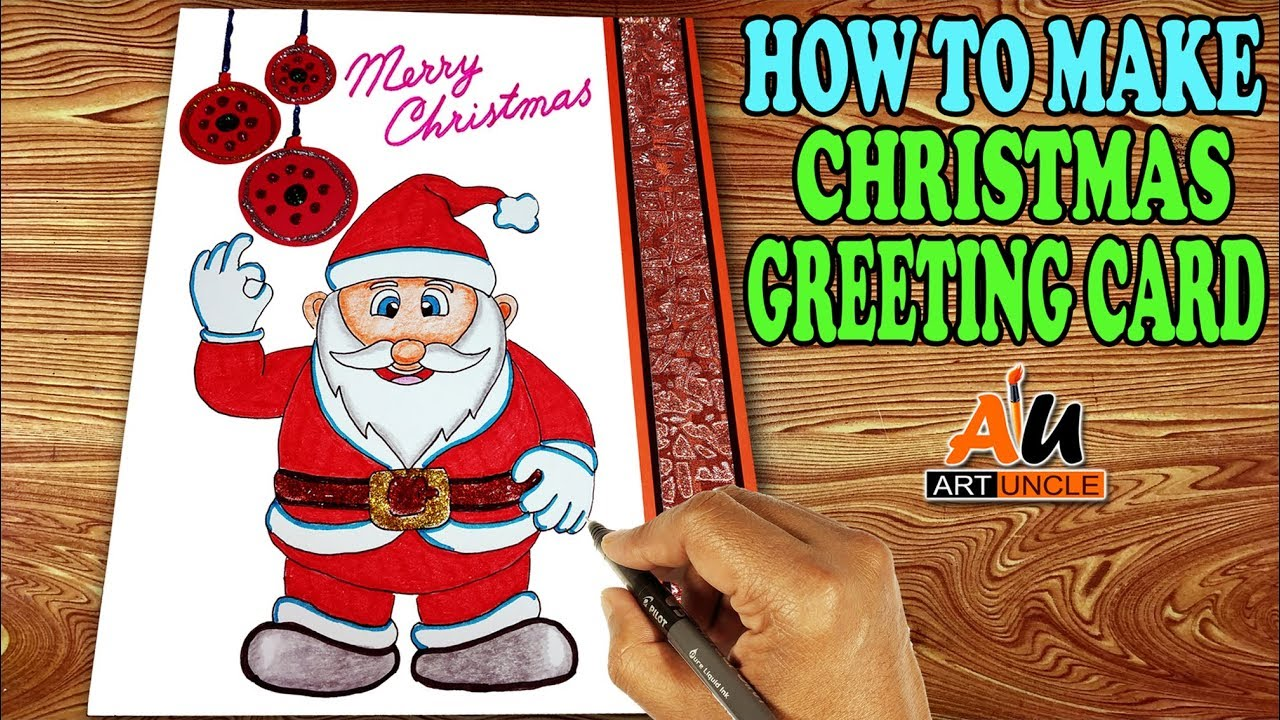 How To Make Christmas Greeting Cards At Home How To Draw Santa Claus Step By Step For Kids Youtube