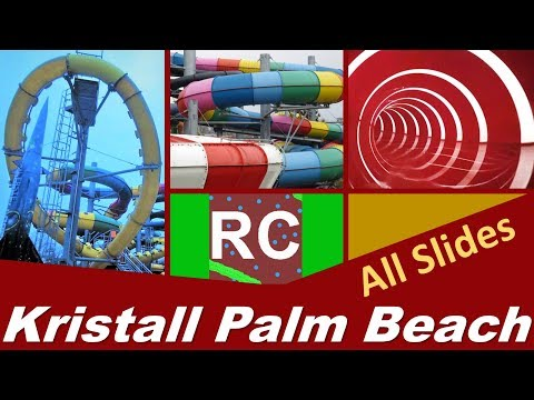 Kristall Palm Beach Alle Rutschen / All Slides