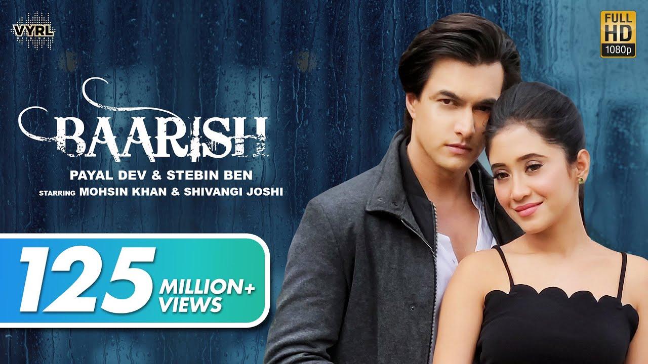 Download Baarish (Official Video) Payal Dev,Stebin Ben | Mohsin Khan, Shivangi Joshi |Kunaal V| New Song 2020