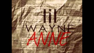 Lil Wayne - Dear Anne