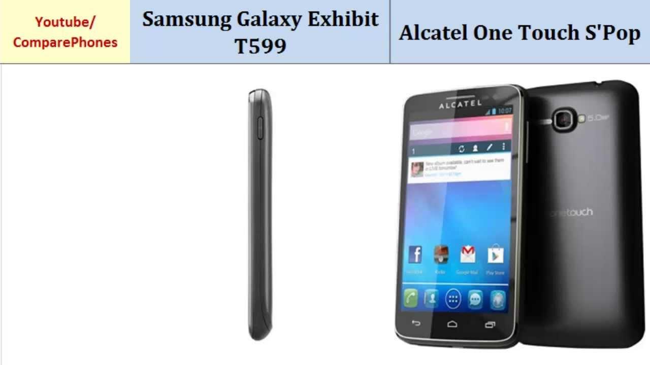 Samsung Galaxy Exhibit T599 comp  Alcatel One Touch S'Pop, specs comparison