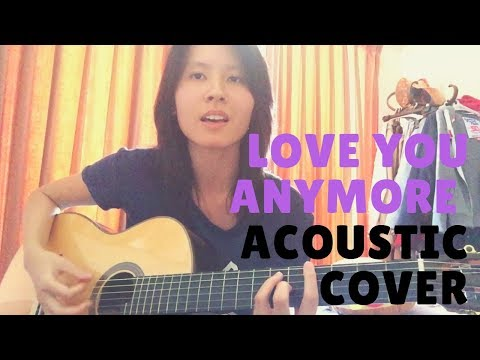 Love You Anymore - Michael Bublé (Acoustic Cover) By Christine Yeong