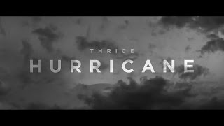 Thrice - Hurricane [Official Video]