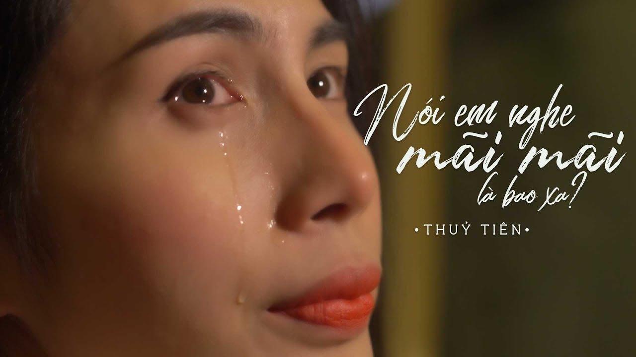 Nói Em Nghe Mãi Mãi Là Bao Xa – Thủy Tiên [ Official MV ] | Nhạc Hay 2018