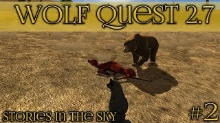 Inheriting the Curse of the Bear || Wolf Quest 2.7 - Stories in the Sky || Episode #2