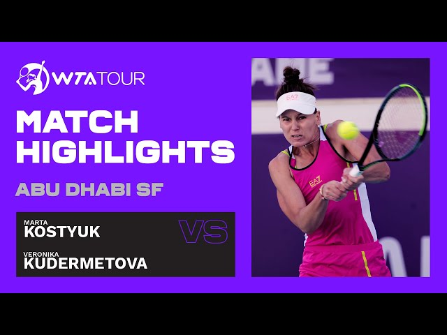 Veronika Kudermetova vs. Marta Kostyuk   2021 Abu Dhabi Semifinal   WTA Highlights