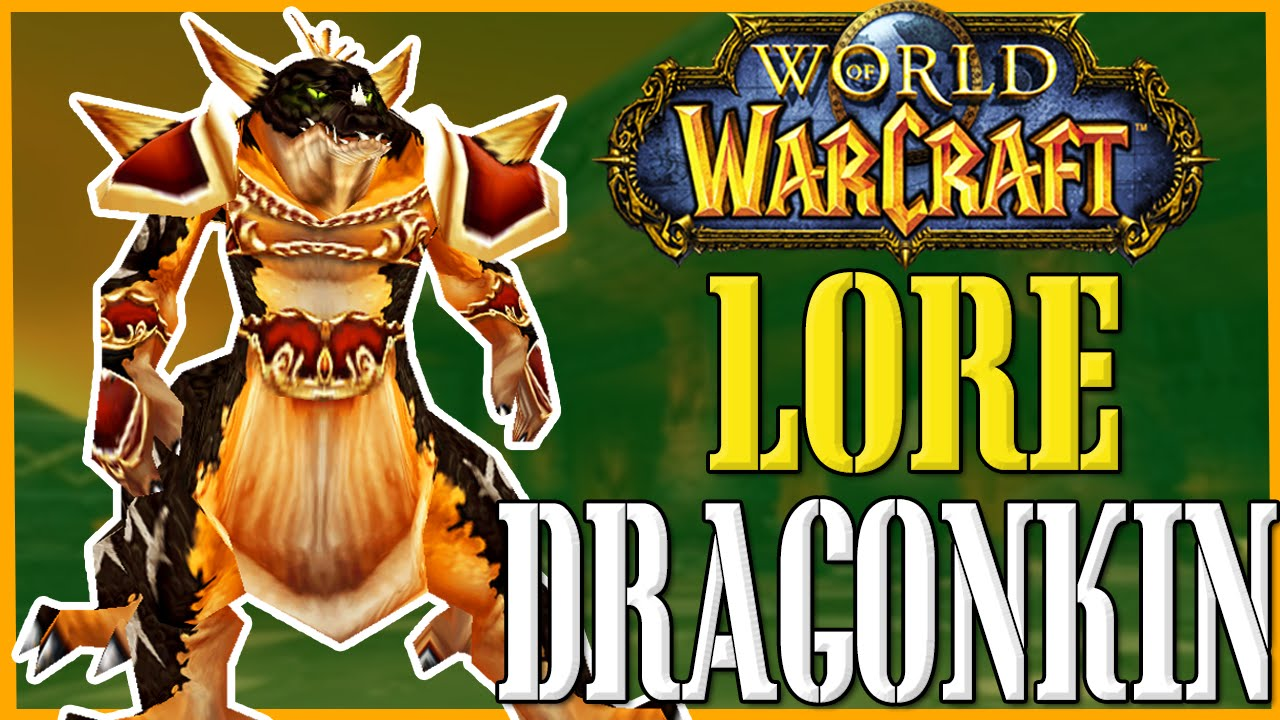 Dragonkin World Of Warcraft Lore Youtube