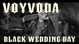Voyvoda - Black Wedding Day