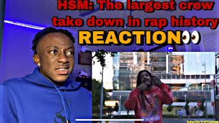 |REACTION| HSM: The largest crew take down in rap history