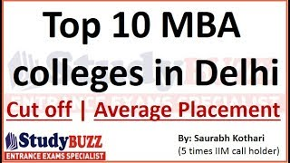 Top 10 MBA colleges in Delhi-NCR with cut offs & average placement!