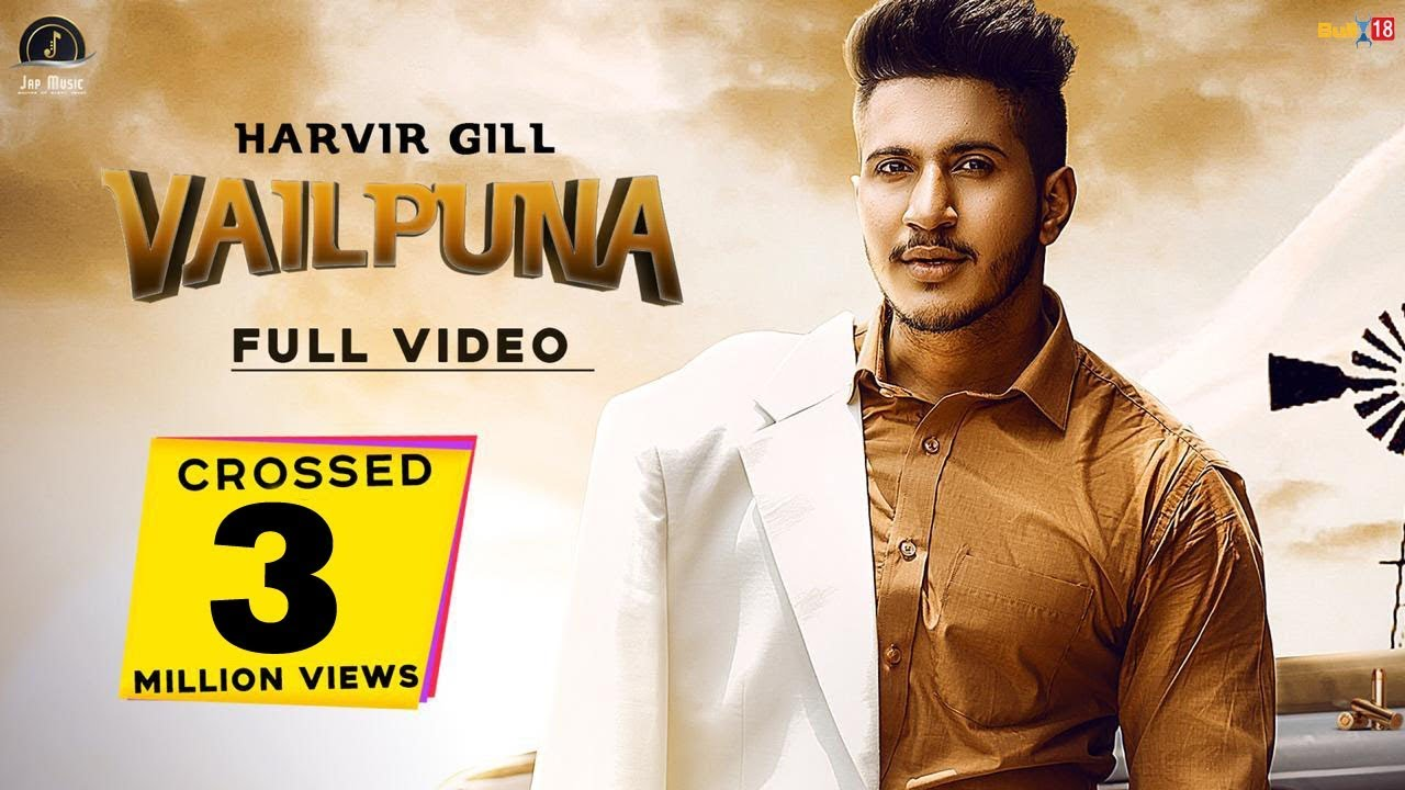 Vailpuna | HARVIR GILL | SINGGA |  Latest Punjabi Song 2019 | OFFICIAL VIDEO