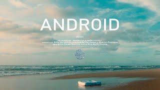 xtinto - Android [prod. benji price, Naife]