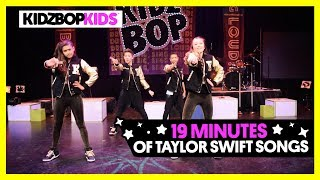 KIDZ BOP Kids – Bad Blood, Shake It Off, & other top Taylor Swift Songs [19 minutes]