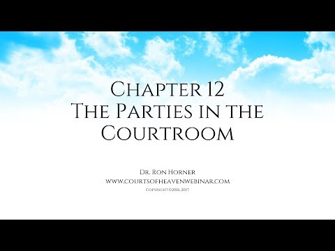 Chapter 12: The Parties in the Courtroom