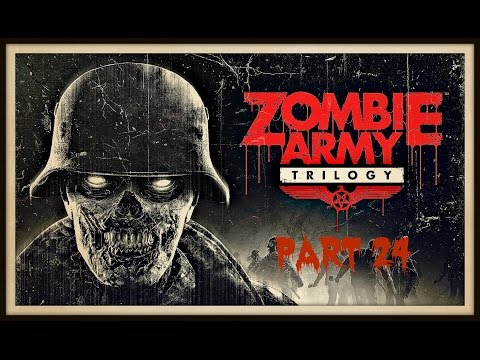 ZOMBIE ARMY TRILOGY Beyond Berlin (Freight train of fear)