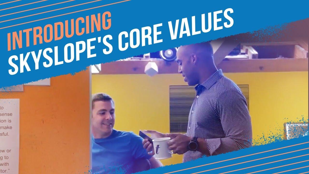 SkySlope's Core Values
