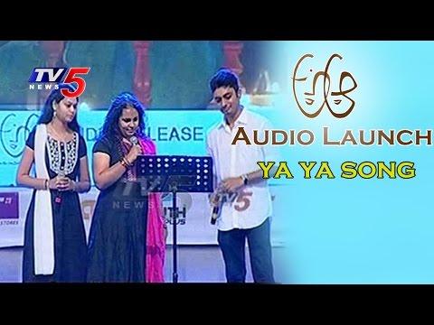 Singers Abhay, Ramya & Sai Sivani Sings YA YA Song | A Aa Audio Launch | Nithin | Samantha | TV5