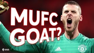 David De Gea: MUFC G.O.A.T? Full Time Review