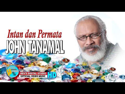 INTAN DAN PERMATA - JOHN TANAMAL - KEVS DIGITAL STUDIO ( OFFICIAL VIDEO MUSIC )