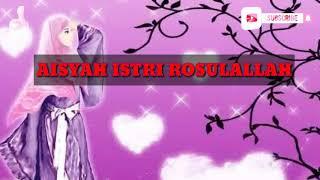 Karaoke Aisyah Istri Rasulullah  || Aisyah istri rosulallah