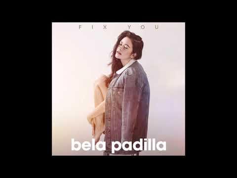 Fix You - Bela  Padilla