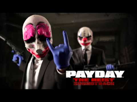 PAYDAY: The Heist Soundtrack - The Take (Panic Room Pt. 2) [v1]