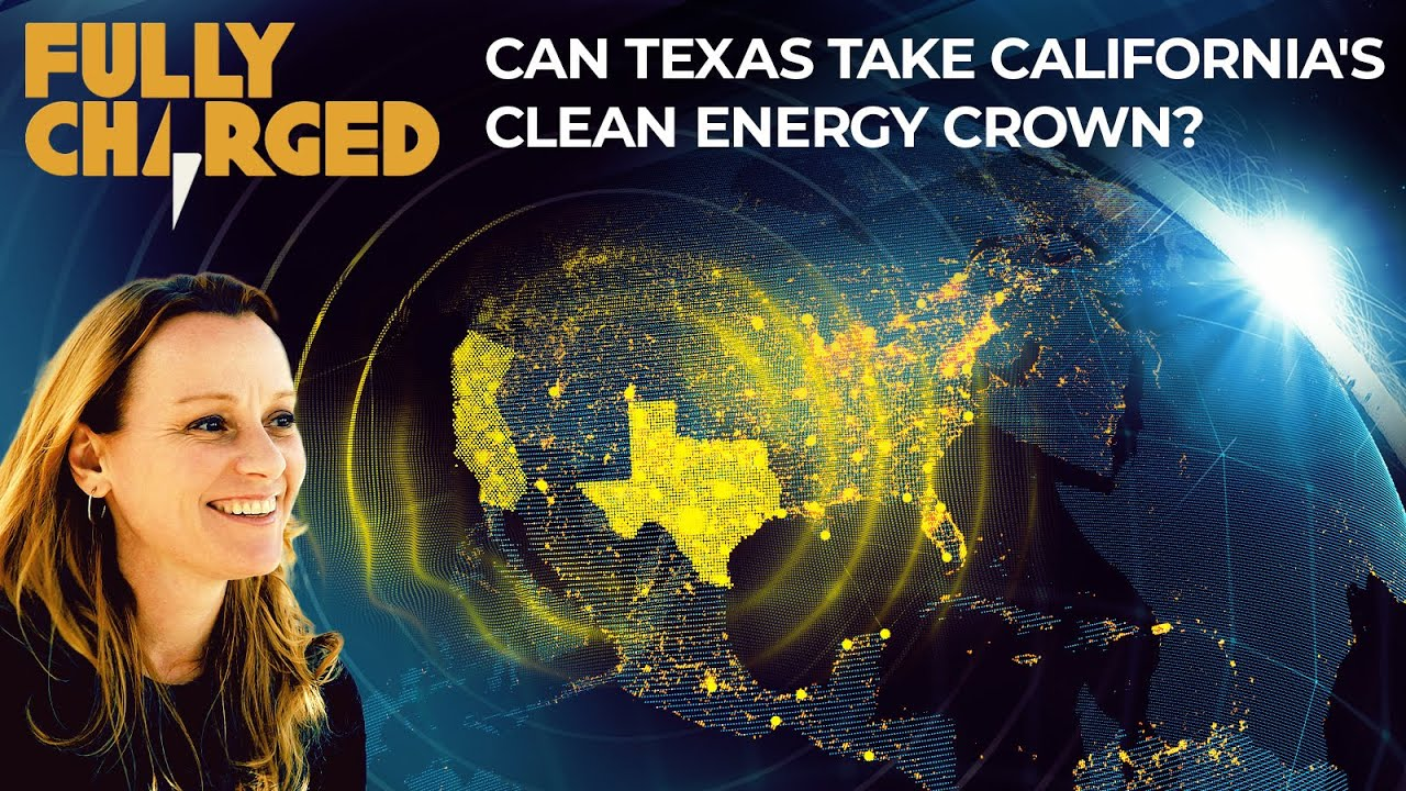 Can Texas take California's Clean Energy Crown?