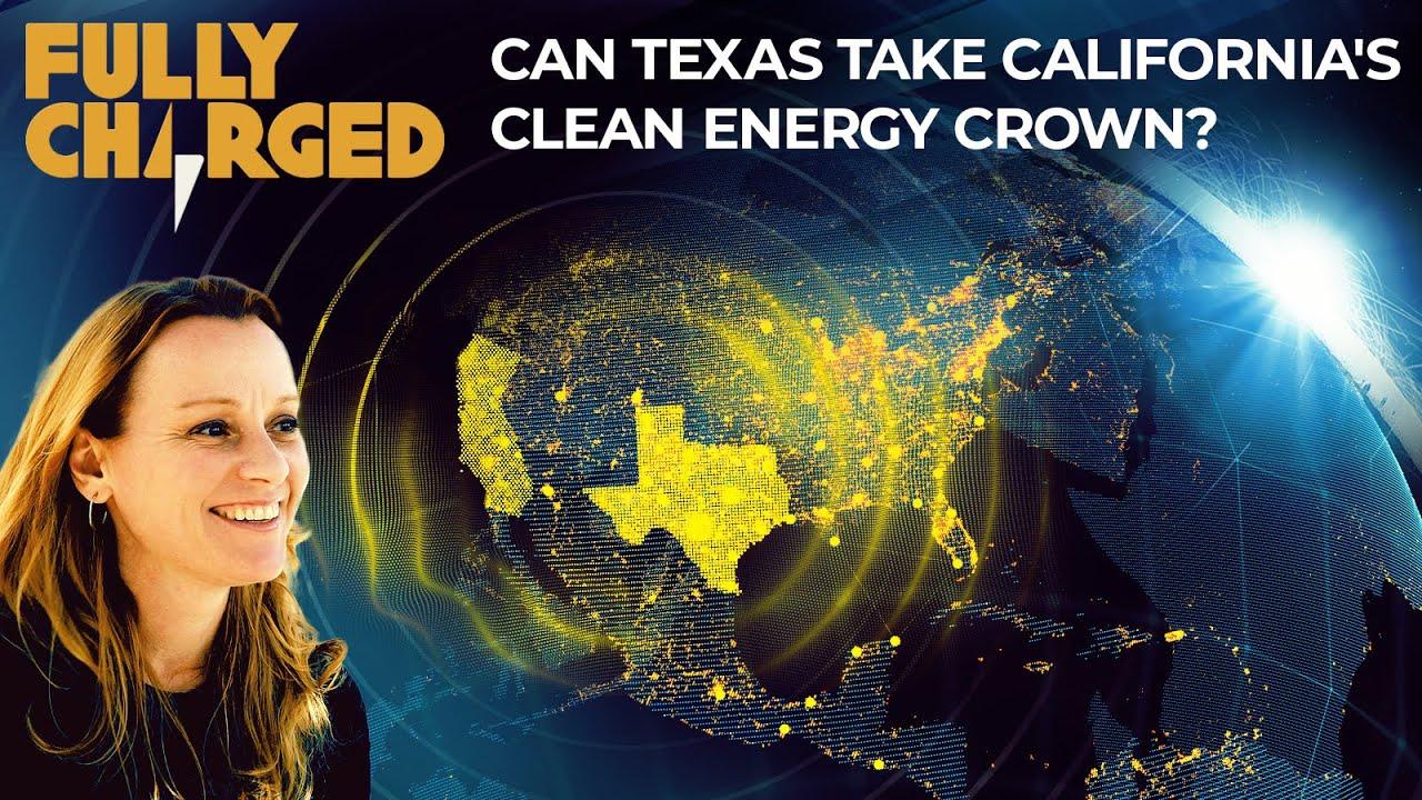 Can Texas take California's Clean Energy Crown?